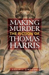 Dissecting Hannibal Lecter : Essays on the Novels of Thomas Harris