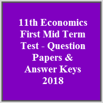11th Economics First Mid Term Test - Question Papers