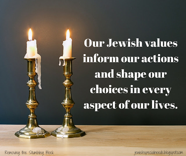 our Jewish values inform our actions and shape our choices in every aspect of our lives; Removing the Stumbling Block