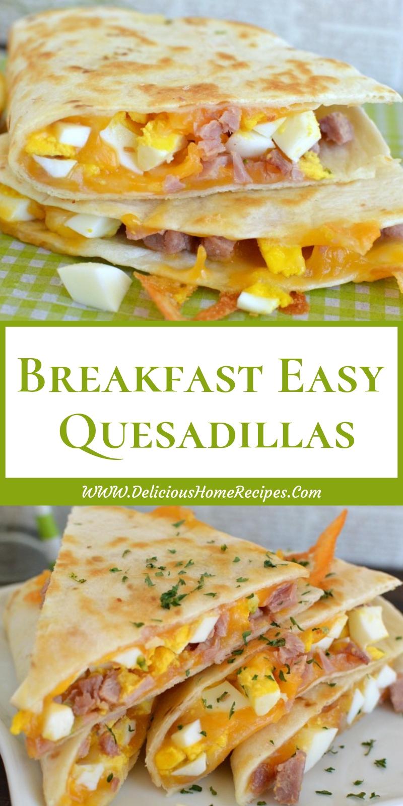 Breakfast Easy Quesadillas