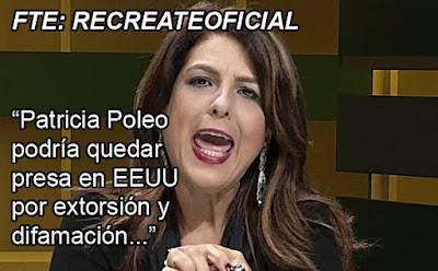 Patricia Poleo podría quedar  presa en EEUU por extorsión y difamación