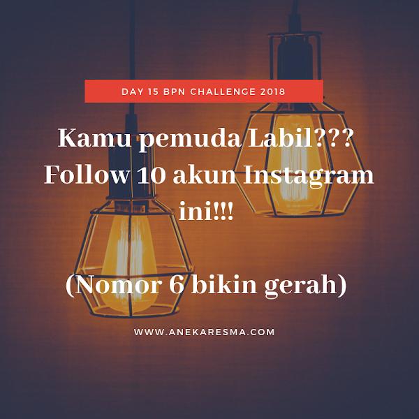 Day15: Kamu Pemuda Labil???Follow 10 akun instagram ini