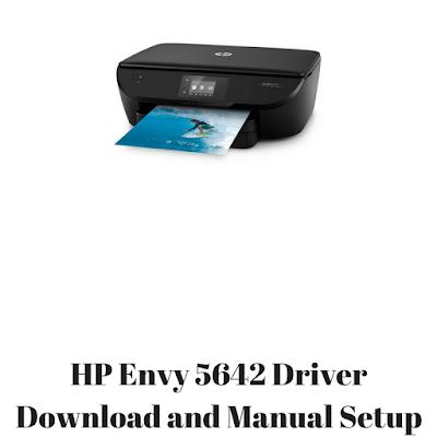 HP Envy 5642 Driver Download and Manual Setup