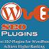 6 Best SEO Plugins For WordPress To Achieve Higher Ranking 2019