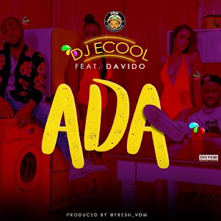 ECool Ft. Davido - Ada