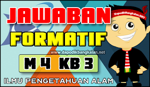 Jawaban FORMATIF Modul 4 KB 3 IPA