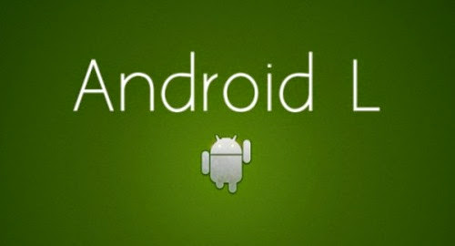 Top 5 features of Android L- update to Android Kitkat
