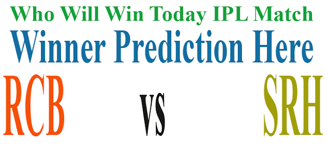 srh vs rcb today match prediction who win today