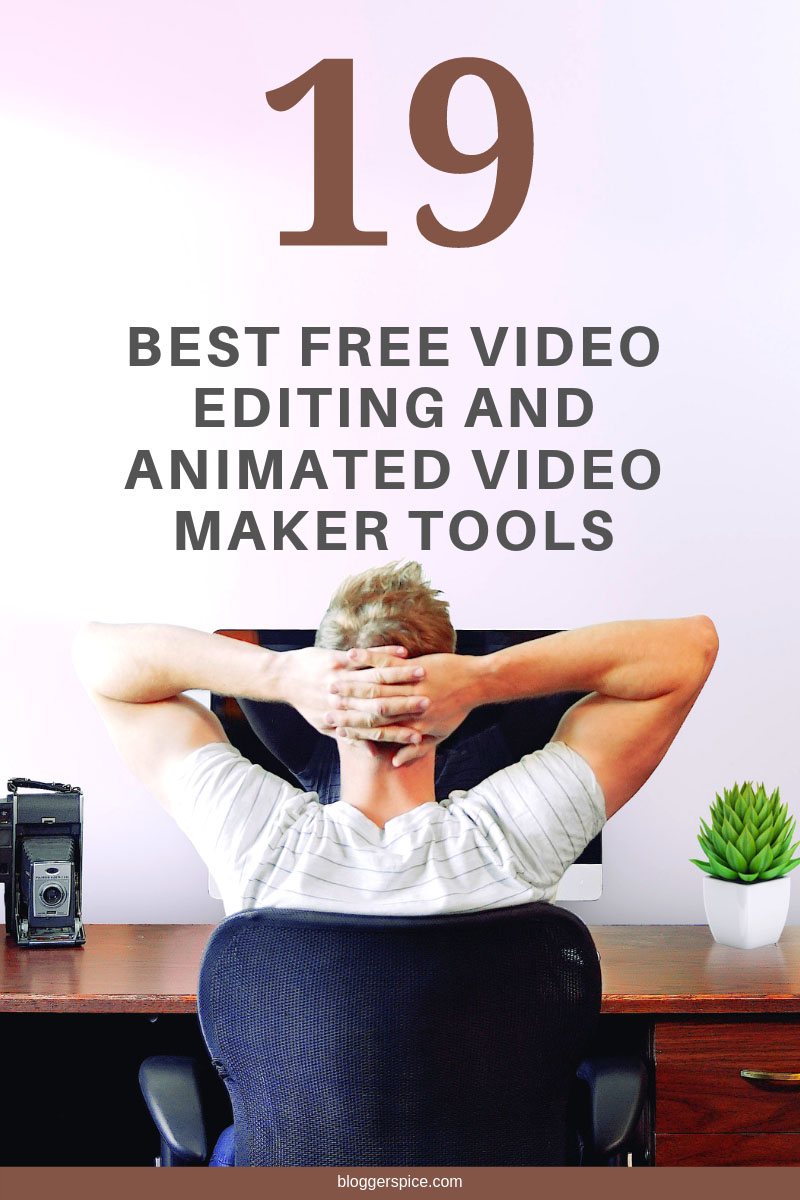 Top 19 Best Free Video Editing and animated video maker Tools