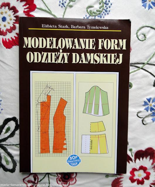 """Krawieckie zakupy #11:  Książka """"Modelowanie form odzieży damskiej"""""""