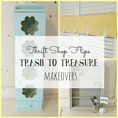 Thrift Shop Flips - Trash to Treasure Makeovers