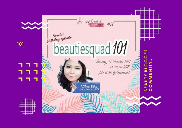 Ngopi Cantik #3 Special Birthday: Beautiesquad 101