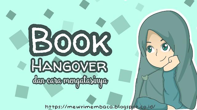 Book-Hangover dan Cara Mengatasinya