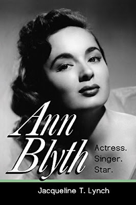 BWW Interview: Author Jacqueline T. Lynch Talks About ANN BLYTH ACTRESS, SINGER, STAR