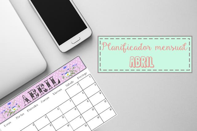 Imagen del planificador mensual imprimible para el mes de abril 2017