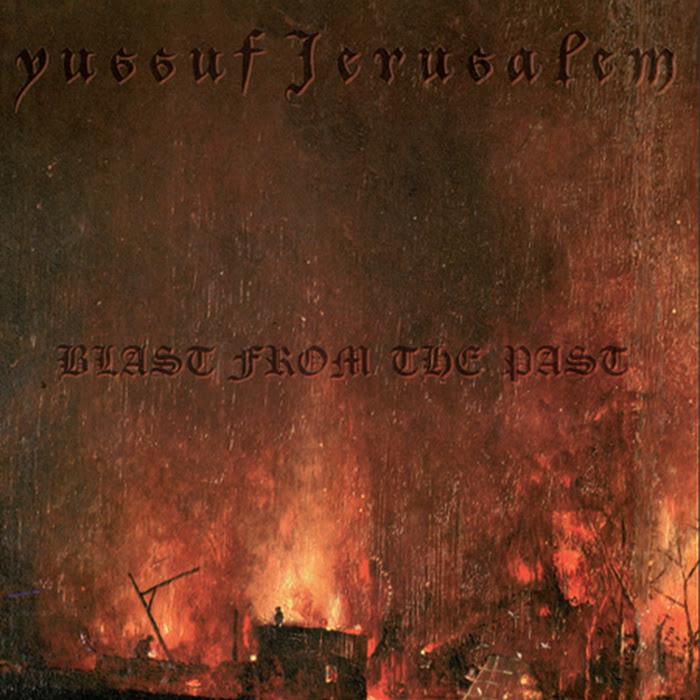 Yussuf Jerusalem - Blast from the Past