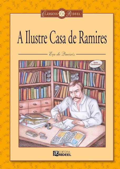A Ilustre Casa de Ramires - José Maria Eça de Queirós