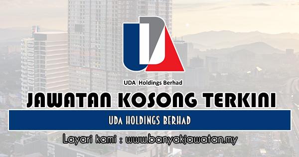 Jawatan Kosong 2019 di UDA Holdings Berhad
