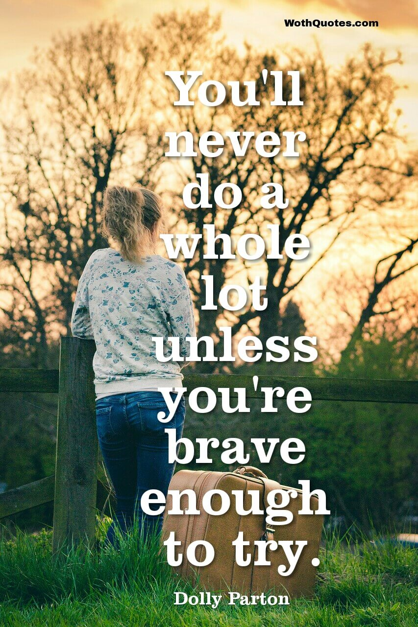 Quotes About Brave
