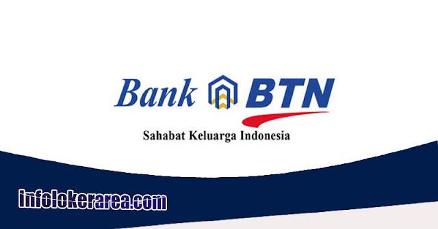 Lowongan Kerja Terbaru Bank BTN Untuk SMA / SMK D3 S1