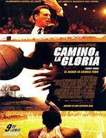 Camino a la Gloria (Glory Road) (2006)
