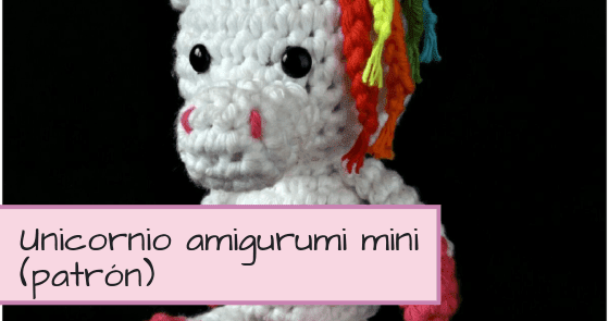 Aramela*Artesanías: Unicornio Amigurumi Mini (con patrón)