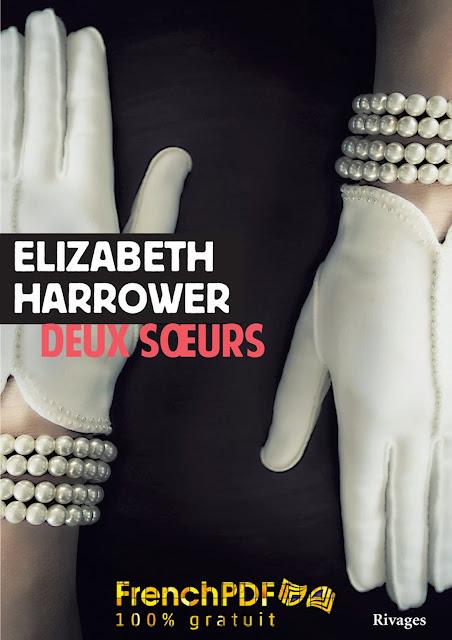 Roman 2017: Deux soeurs de Elizabeth Harrower PDF Gratuit