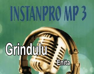 Lirik Lagu Grindulu - Enita