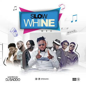 DJ Baddo - Slow Whine Mixtape