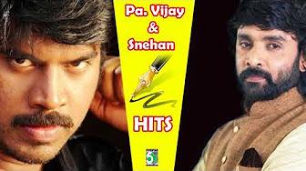 Pa Vijay & Snehan Super Hit Best Collection Audio Jukebox