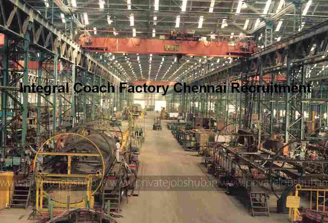 Integral Coach Factory Chennai Recruitment