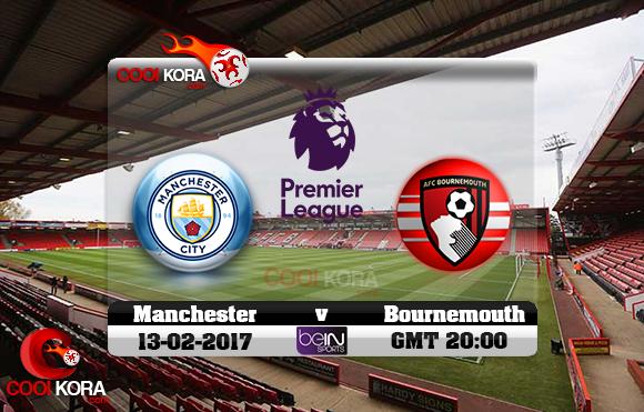 مشاهدة مباراة بورنموث ومانشستر سيتي اليوم 13-2-2017 في الدوري الإنجليزي