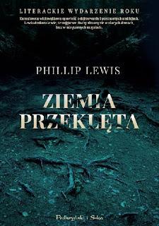 """""""Ziemia przeklęta"""" Phillip Lewis"""