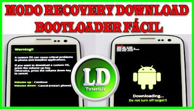 Como entrar em modo recovery download e bootloader