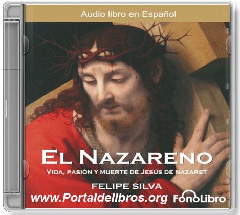 El Nazareno – Felipe Silva [ AudioLibro ]