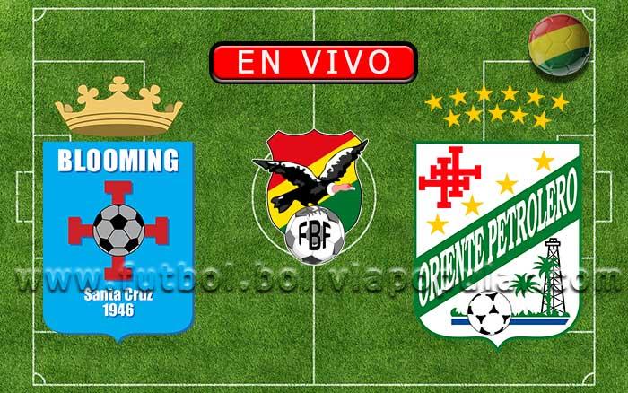 【En Vivo】Blooming vs. Oriente Petrolero - Torneo Apertura 2020