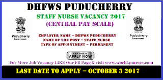 Central government Staff Nurse job Vacancy DHFWS Puducherry-
