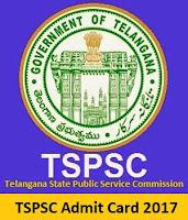 TSPSC Admit Card 2017