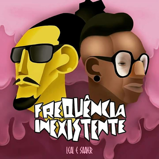 Leal & Saaie lança o EP Frequência Inexistente