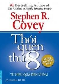 Thói Quen Thứ 8 - Từ Hiệu Quả Đến Vĩ Đại - Stephen R. Covey