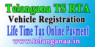 Telangana TS Vehicle Road Tax Online Payment TS RTA TSRTA