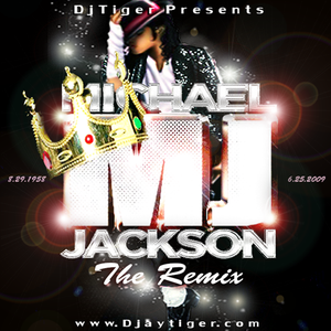 DJ TIGER PRESENTS MICHAEL JACKSON: THE REMIX