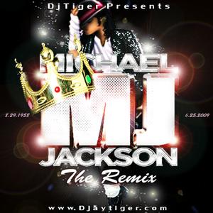 DJ TIGER PRESENTS MICHAEL JACKSON: THE REMIX