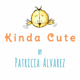 Kinda Cute by Patricia Alvarez