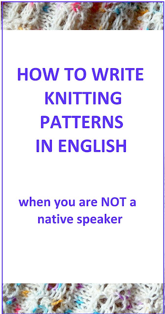 Writing knitting patterns when English is not your first language