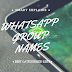 Cool Group Names For Whatsapp 2018