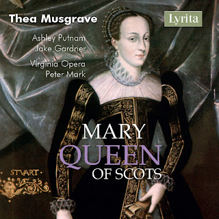 Thea Musgrave: Mary Queen of Scots - Lyrita records