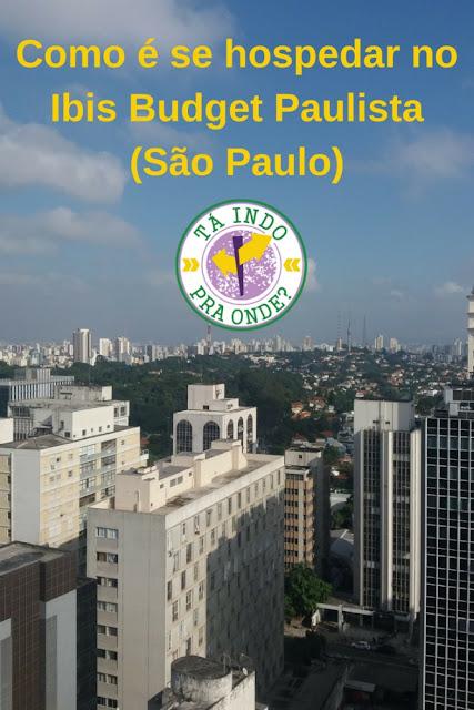 Como é se hospedar no Ibis Budget Paulista em São Paulo?