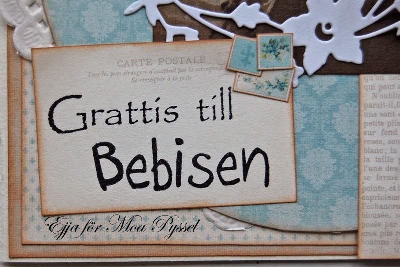 grattis till bebisen Moa Pyssel: Grattis till bebisen! grattis till bebisen