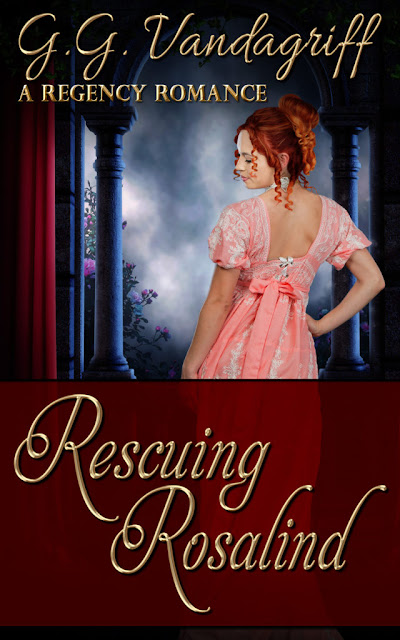 Rescuing Rosalind (Six Rogues and Their Ladies Book 4) by G. G. Vandagriff